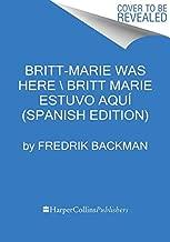Britt-Marie Was Here  Britt-Marie estuvo aquí (Spanish Edition)