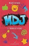MDJ T.3: L'union fait la force