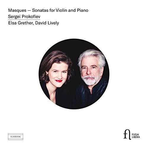Prokofieff: Masques - Sonaten für Violine & Klavier