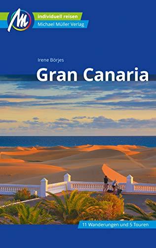 Gran Canaria Reiseführer Michael Müller Verlag: Individuell reisen mit vielen praktischen Tipps (MM-Reiseführer)