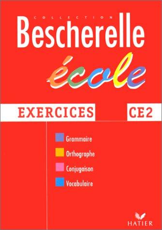 Bescherelle : cahier CE2 - exercices