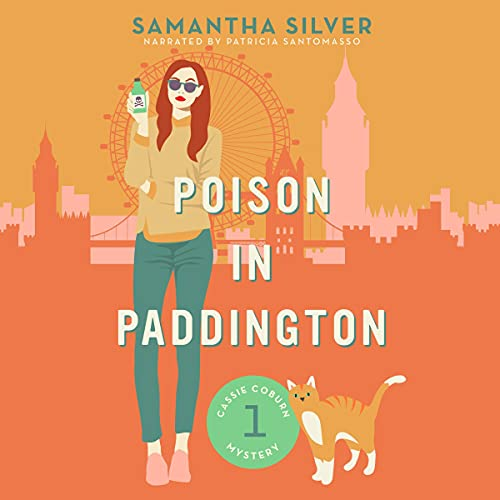 Poison in Paddington Audiobook By Samantha Silver cover art