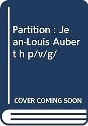 Partition : Jean-Louis Aubert h p/v/g/