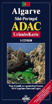 ADAC UrlaubsKarte Algarve, Portugal-Süd  1 : 125 000: Mit Cityplänen Faro und Lagos. Vom Atlantik bis zur spanischen Grenze. Mit Ortsregister. Mit ... Strecken sowie Natur- und Nationalparks