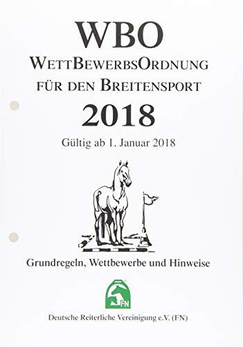 NUR INHALT - Wettbewerbsordnung für den Breitensport 2018 (WBO): Grundregeln, Wettbewerbe und Hinweise (Regelwerke): Grundregeln, Tipps und Hinweise