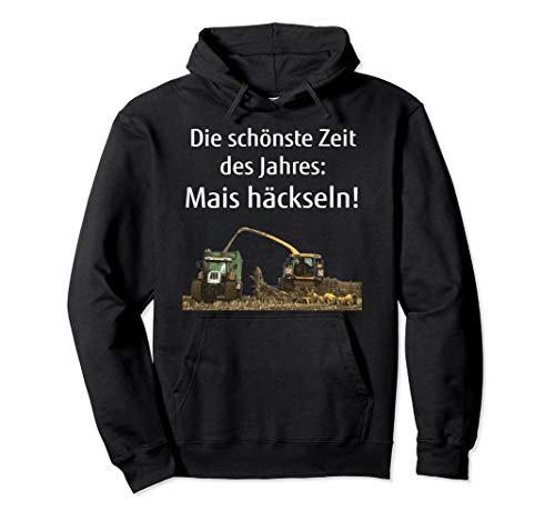 Mais häckseln Landwirt Bauer Lohner Silo fahren Geschenk Pullover Hoodie
