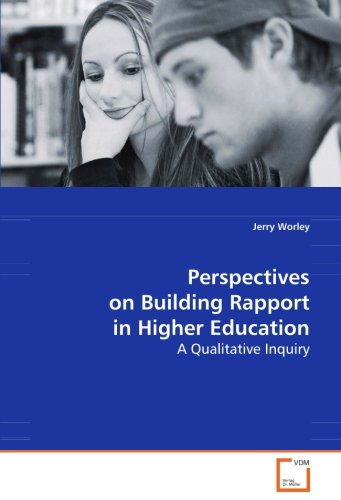 Perspectives on Building Rapport in Higher Education: A Qualitative Inquiry