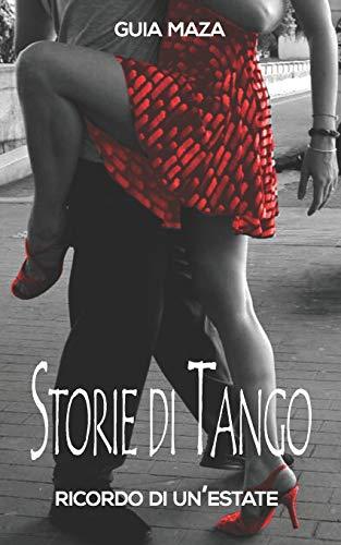 Storie di Tango: Ricordo di un'estrate