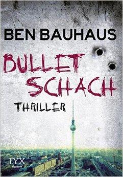 Bullet Schach von Ben Bauhaus ( 5. Juni 2015 )