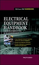 Best electrical equipment handbook troubleshooting and maintenance Reviews