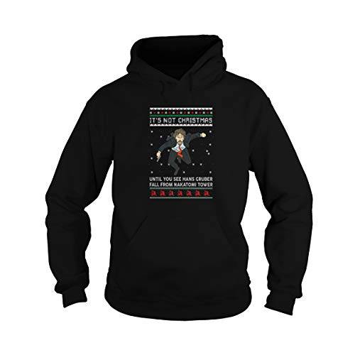 Sudadera unisex con texto en inglés 'It's Not Christmas Until Hans Gruber Falls from N-a-k-a-t-o-m-i Plaza