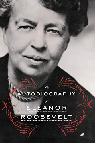 Compare Textbook Prices for The Autobiography of Eleanor Roosevelt Reprint Edition ISBN 9780062355911 by Roosevelt, Eleanor