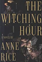 Witching Hour[ WITCHING HOUR ] by Rice, Anne (Author) Jan-01-90[ Hardcover ]