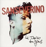 Le Tango Des Gens by Sanseverino (2004-08-25)