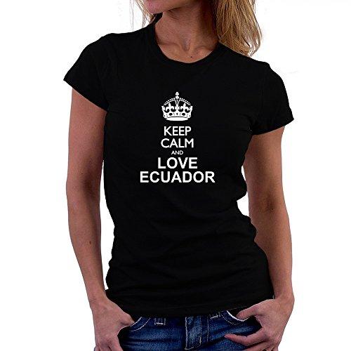 Teeburon Keep Calm and Love Ecuador Camiseta Mujer