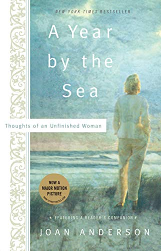 A Year By The Sea: Thoughts of an Unfinished Woman