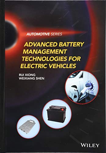 Advanced Battery Management Technologies for Electric Vehicles (Automotive Series)