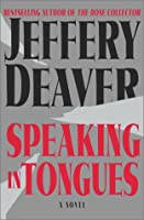 Speaking In Tongues: A Novel