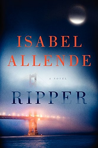 By Isabel Allende Ripper: A Novel (First Edition)