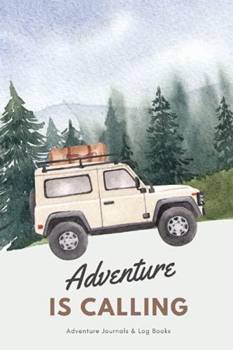 Adventure is calling with Jeep car ( travel books & Log Books): Watercolor Orange Vintage, Road Trip Planner, Camping Memory Keepsake Series, Caravan Travel