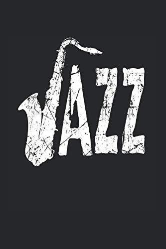 Jazz | Saxophon Musik Songtexte Notizen: Musikbuch Notizbuch A5 120 Seiten liniert