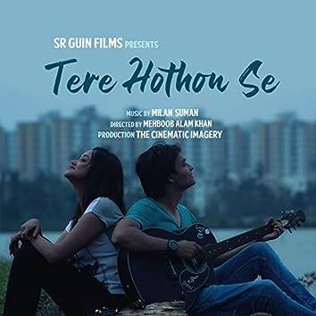 Tere Hothon Se (feat. Mehboob Alam Khan)