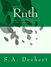Ruth: Famine, Fullness, and the Future King