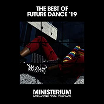 The Best Of Future Dance (Spring '19)