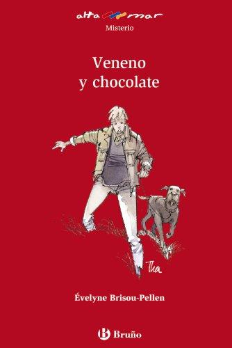 Veneno y chocolate (Castellano - A PARTIR DE 12 AÑOS - ALTAMAR)