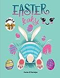 Easter baby: Libro para colorear de Pascua para niños de 3 a 8 años | Una colección de páginas para colorear de huevos y conejos de Pascua para niños ... huevos de Pascua | 50 diseños de Pascua | Li