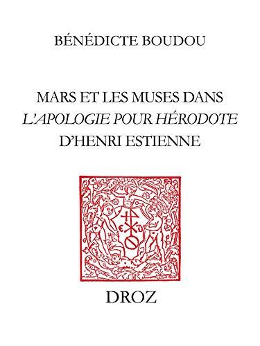 Mars et les Muses dans l''Apologie pour Hérodote' d'Henri Estienne