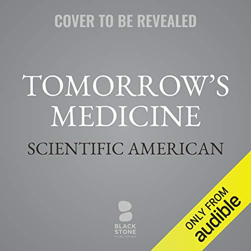 Tomorrow's Medicine audiobook cover art