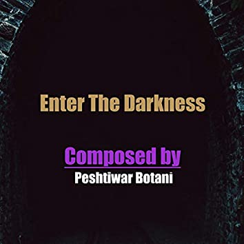 Enter The Darkness