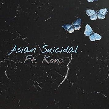 Asian Suicidal