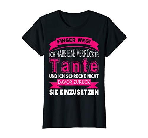 Finger weg ich habe eine verrückte Tante T-Shirt
