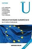 Précis d'histoire européenne - 4e éd. - Du 19e siècle à nos jours: Du 19e siècle à nos jours