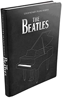 Legendary Piano: The Beatles, Partituras para Voz y Piano con más de 50 Canciones Partituras gebunden