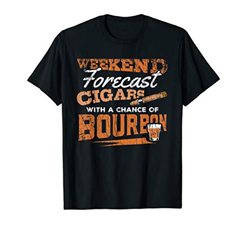 Weekend Forecast Cigars and Bourbon Funny Whiskey Design T-Shirt
