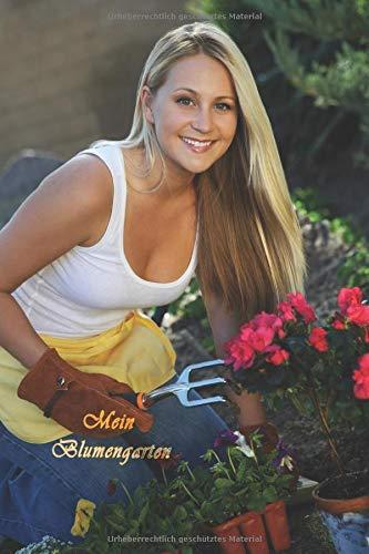 Mein Blumengarten: Gartentagebuch zum selber Eintragen für Gartenfreunde und Gärtner. Fast alle Daten deiner Pflanzen auf einen Blick. 150 Seiten
