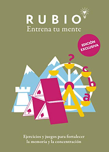 Ejercicios y juegos para fortalecer la memoria y la concentración (edición exclusiva) (Rubio. Entrena tu mente)