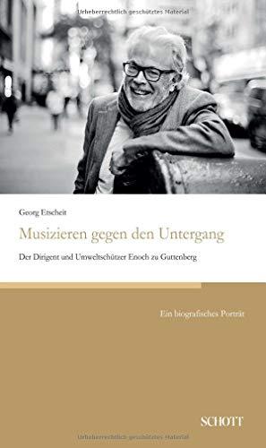 Musizieren gegen den Untergang: Der Dirigent und Umweltschützer Enoch zu Guttenberg