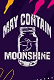 Hourly Study Planner - Womens May Contain Moonshine Funny