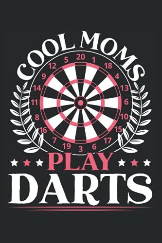 Cool Moms Play Darts: Muttertag Notebook für Dart Mommies und die beste Mutter überhaupt