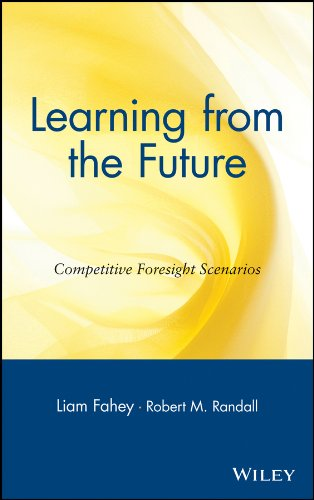 Learning from the Future: Competitive Foresight Scenarios (English Edition)