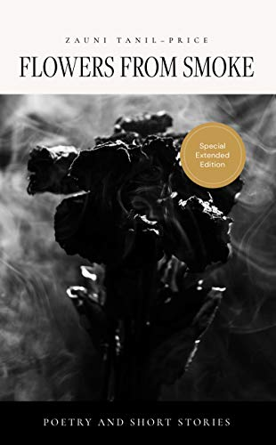 flowers from smoke (English Edition)