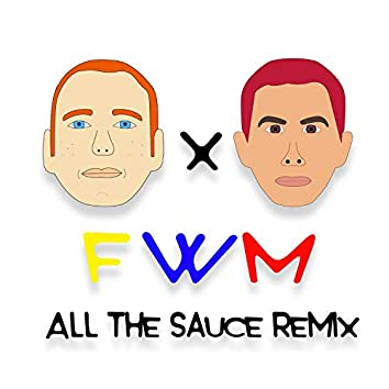 F / W / M (feat. All the Sauce)