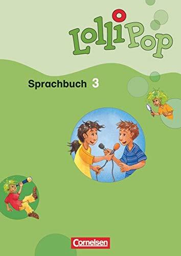 Lollipop Sprachbuch - 3. Schuljahr: Schülerbuch