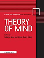 Theory of Mind: A Special Issue of Social Neuroscience (Special Issues of Social Neuroscience)