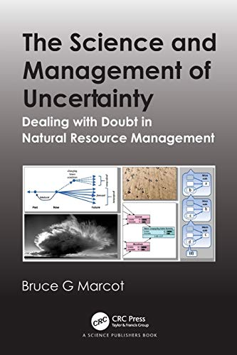 The Science and Management of Uncertainty Front Cover
