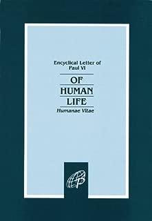 Of Human Life-Humanae Vitae (Encyclical Letter of Paul VI)